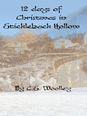 cover image of 12 Days of Christmas in Stickleback Hollow
